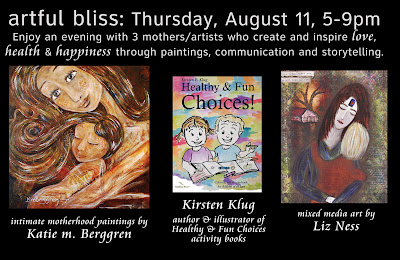 Upcoming Event ~ Artful Bliss, Thursday August 11 ~ Portland OR