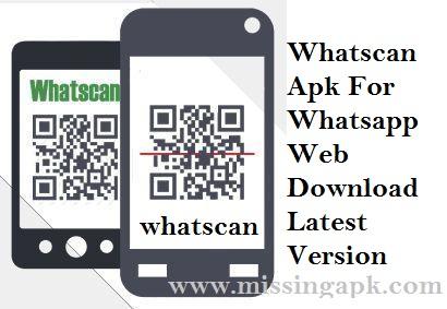 Whatscan Apk-www.missingapk.com