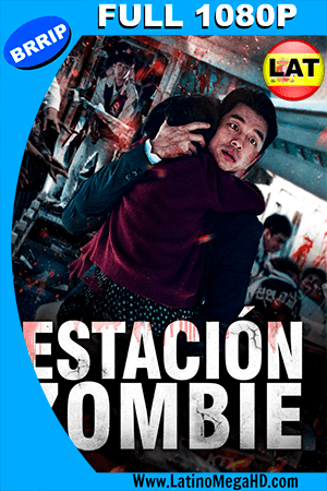 Estación Zombie: Tren a Busan (2016) Latino FULL HD 1080P - 2016