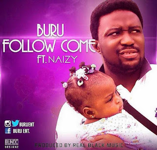 Music: Buru ft. Naizy - Follow Come @buruent @nubunk