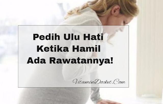 pedih ulu hati ketika hamil