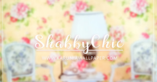 NEW WALLPAPER DINDING SHABBY CHIC