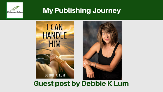 My Publishing Journey, Guest post by Debbie K Lum