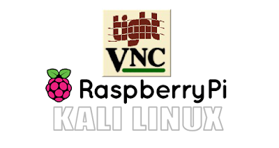 INSTALL TIGHTVNC ON KALI LINUX RASPBERRY PI