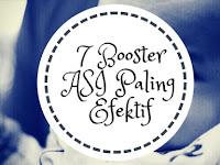 7 Booster ASI Paling Efektif