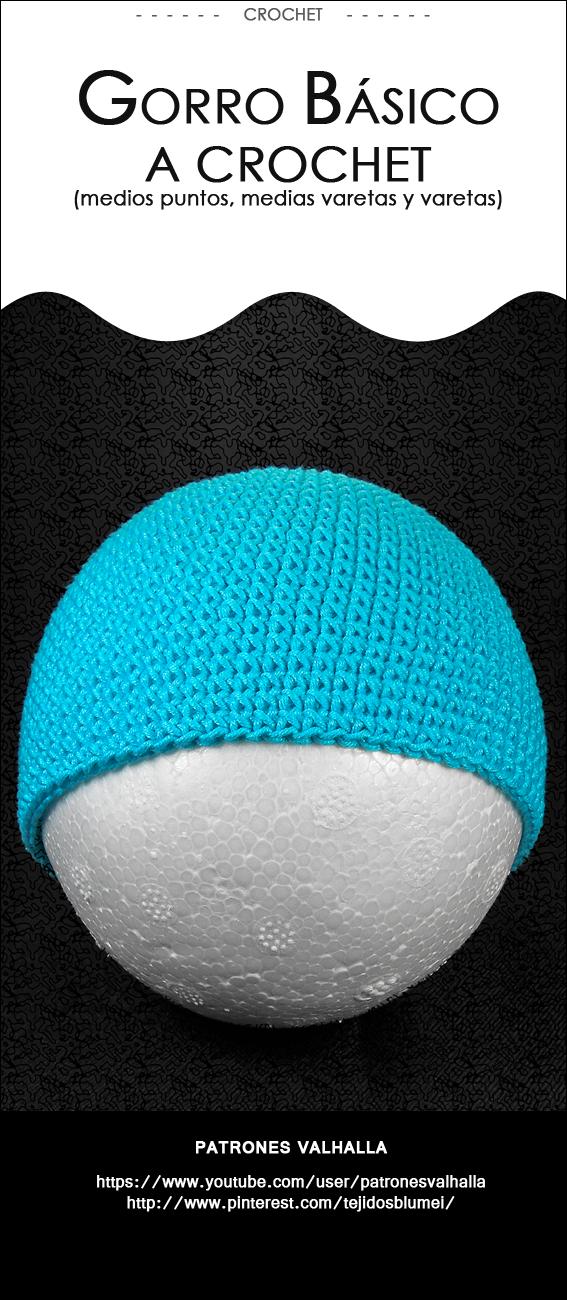 Gorro Básico a Crochet (todas las tallas) - PATRONES VALHALLA ...