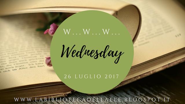 W..W..W... WEDNESDAY - 26 LUGLIO 2017
