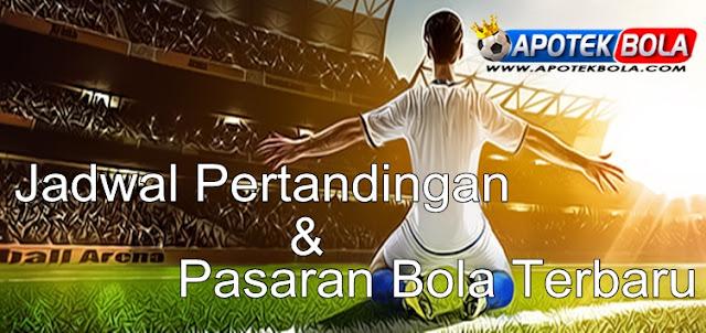 Jadwal Pertandingan Dan Pasaran Bola
