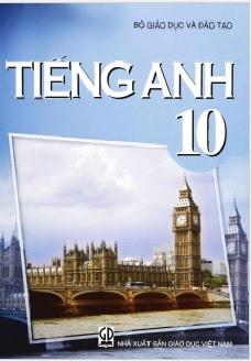 Sách Giáo Khoa Tiếng Anh 10 - Nhiều Tác Giả