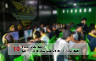 10 Cara Sederhana Memulai Usaha Warnet dan Game Online