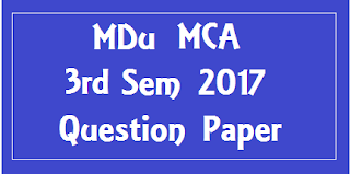एम डी यू  MCA 3rd Sem Previous Year Question Papers 2018