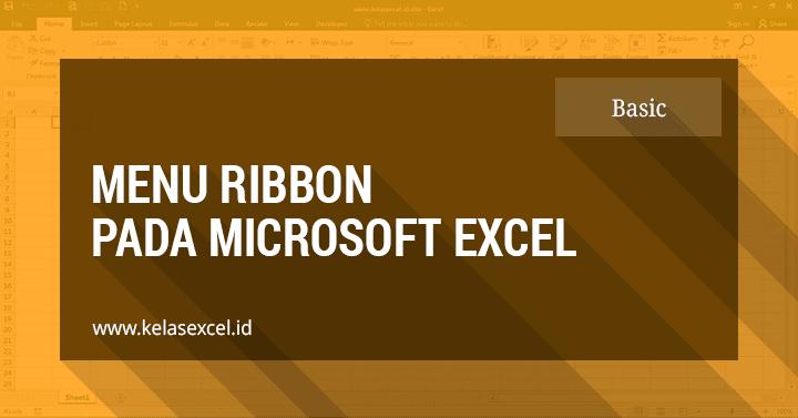 Menu Ribbon Pada Microsoft Excel