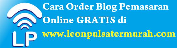 Cara Order Blog Pemasaran Gratis di Leon Pulsa