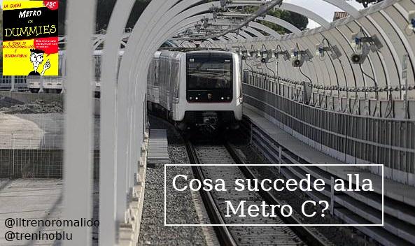 #MetroForDummies: Cosa sta succedendo alla Metro C?