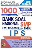 Judul Buku:1000 Soal Latihan & Pembahasan BANK SOAL NASIONAL SMP Ilmu Pengetahuan Sosial IPS