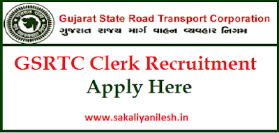 gsrtc,gsrtc recruitment,gsrtc jobs,gsrtc recruitment 2018,gsrtc clerk,gsrtc notification,gsrtc notification 2018,GSRTC,Sakaliya nilesh