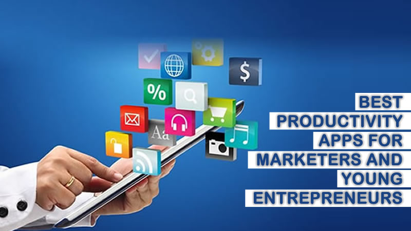 best productivity apps for marketers and young entrepreneurs