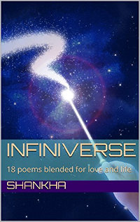 INFINIVERSE: 18 poems blended for love and life - book promotion by Shankha