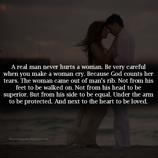 Be Very Careful When You Make A Woman Cry.