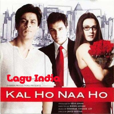 Lagu India Kal Ho Naa Ho
