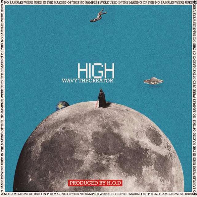 Music: Wavy - 'H.I.G.H'