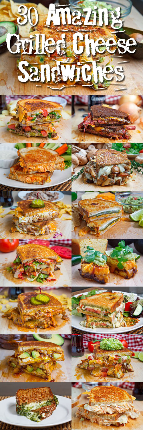 30 Amazing Grilled Cheese Sandwiches