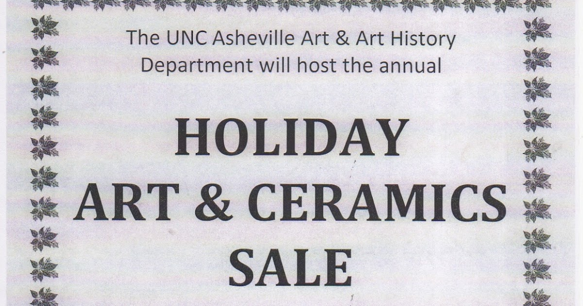 Annual Holiday Art & Ceramics Sale at UNC Asheville on Saturday