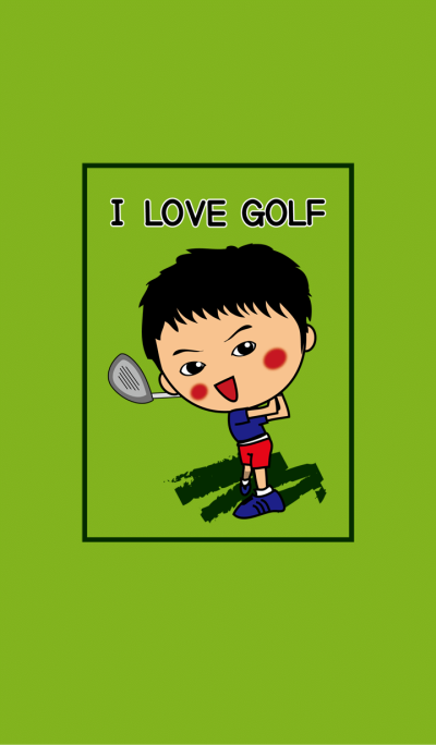 I love golf of Mr.