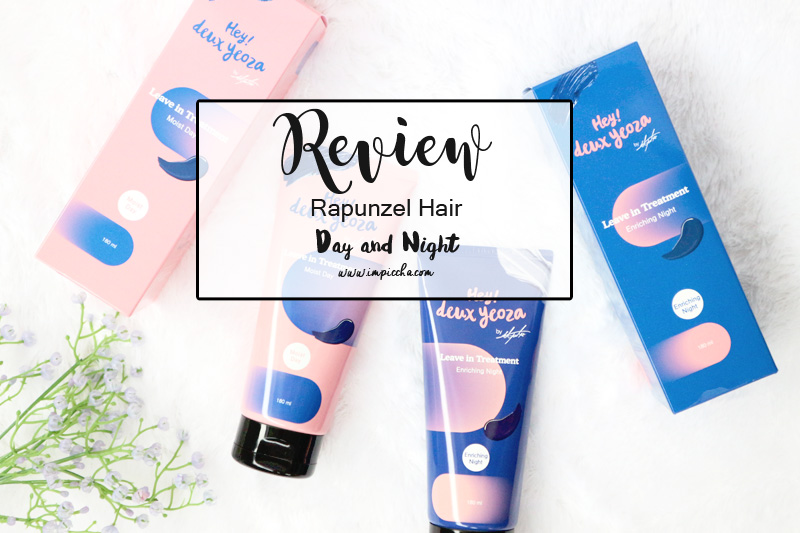 Review Rapunzel Hair Day and Night