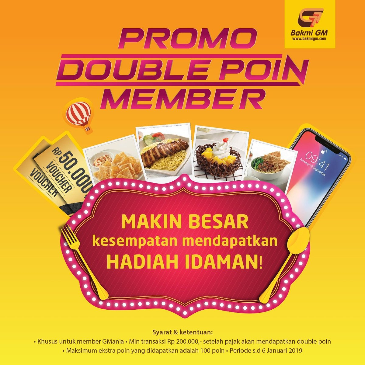 #BakmiGM - Promo Double Poin Member Min Transaksi 200K (s.d 06 Jan 2019)