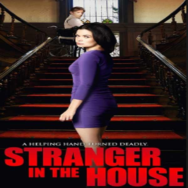 Stranger in the House, Film Stranger in the House, Stranger in the House Synopsis, Stranger in the House Trailer, Stranger in the House Review, Download Poster Film Stranger in the House 2016