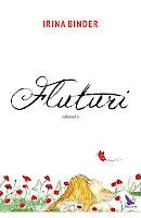 Cumpara de aici cartea Fluturi 3 Irina Binder