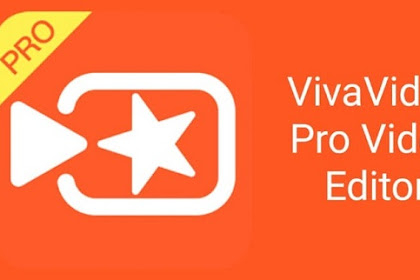 VivaVideo Pro Apk v6.0.0 Full Gratis Versi Terbaru 2019