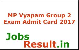 MP Vyapam Group 2 Exam Admit Card 2017