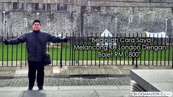 Lihat Bagaimana Lelaki Ini Melancong Ke United Kingdom Dengan Bajet RM1,800