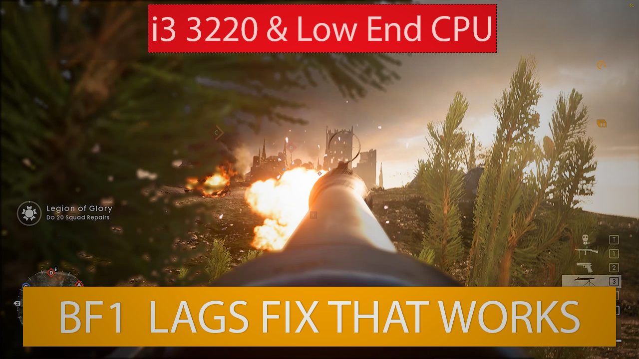 Battlefield 1 Multiplayer Lag Fix for Low End Processor/PC 2017