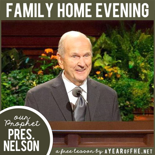 31c6f4b1b78f A Year of FHE  LDS Family Home Evening    Our Latter-day Prophet ...