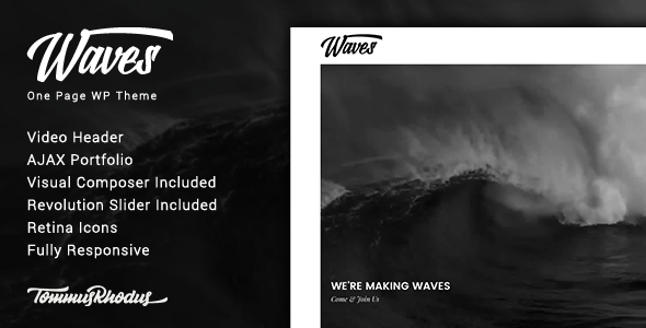 Waves is a perfect selection for the creatives out in that place Waves v1.0.2 – Fullscreen Video One-Page WordPress Theme