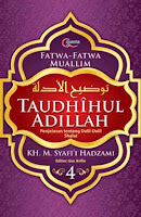 Taudhihul Adillah Buku 4 oleh KH. M. Syafi'i Hadzami
