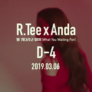 R.Tee x Anda 뭘 기다리고 있어(What You Waiting For)  D-4 CLIP