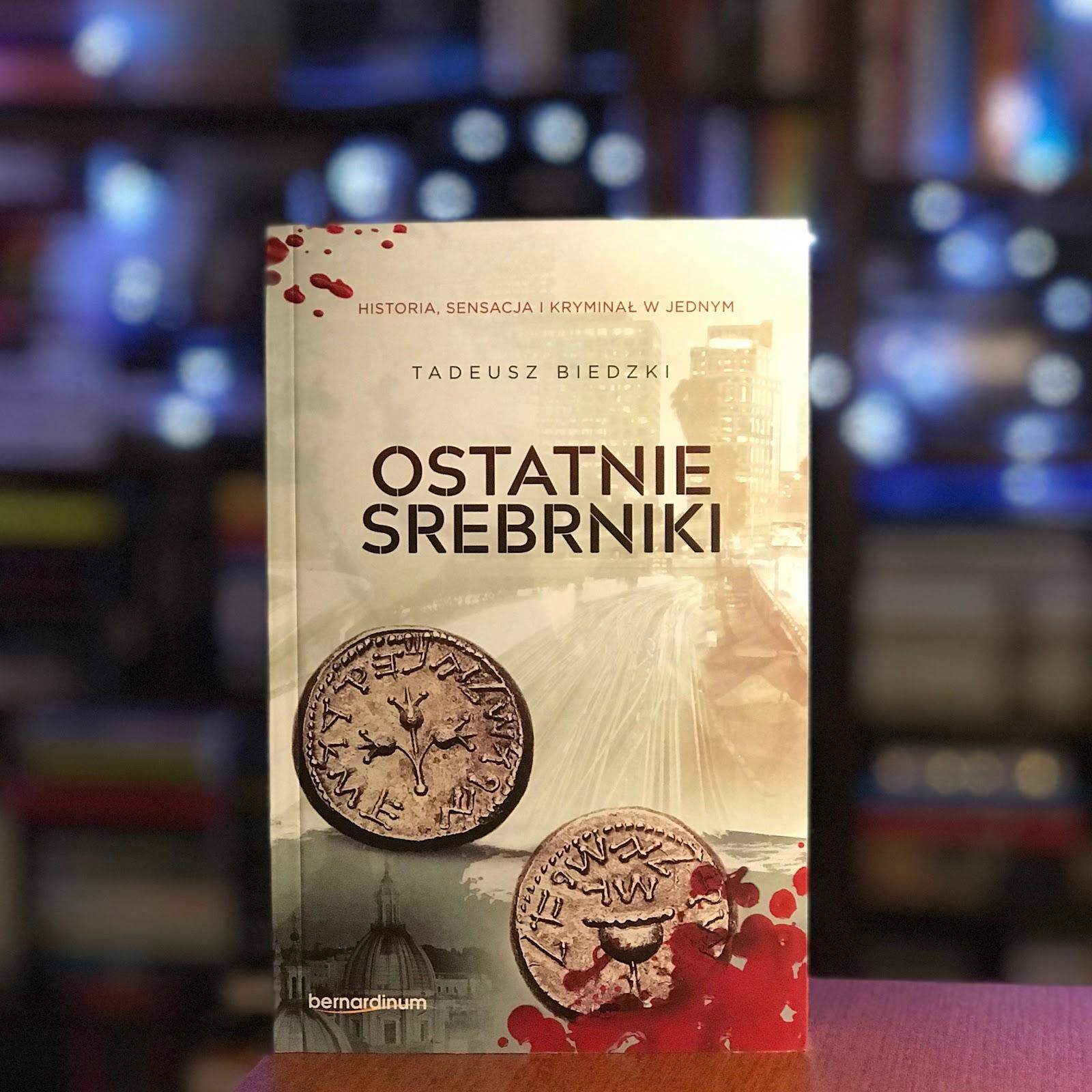 """Tadeusz Biedzki """"Ostatnie srebrniki"""""""