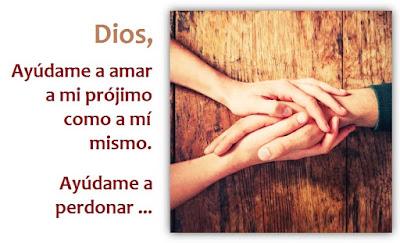 Oración para Amar al Prójimo y Perdonar al que Nos Ofende