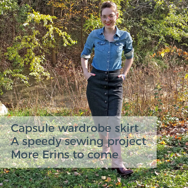 Capsule wardrobe skirt / A speedy sewing project / More Erins to come