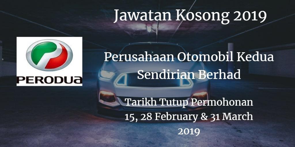 Jawatan Kosong PERODUA 15 & 28 February , 31 March  2019