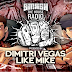 Dimitri Vegas & Like Mike - Smash The House Radio #60