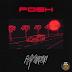 Music: Mayorkun – Posh + Fantasy [ @IamMayorKun ]