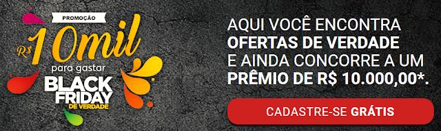 """Promoção """"10 mil para gastar na Black Friday de Verdade"""""""
