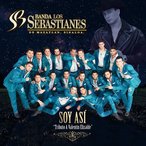 Banda Los Sebastianes   Soy Así (Tributo A Valentín Elizalde) [Single 2017]