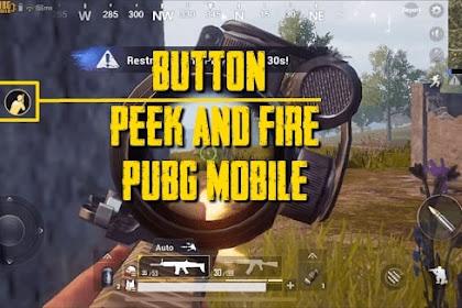 Cara Memunculkan Tombol Miring (Peek & Fire) di PUBG Mobile Untuk Menengok Musuh