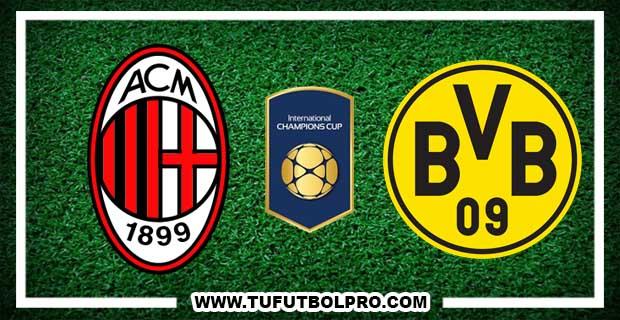 Ver Milan vs Borussia Dortmund EN VIVO Por Internet Hoy 18 de Julio 2017